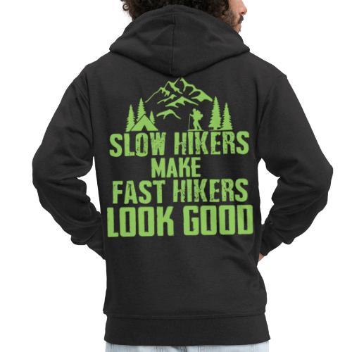 Langsame Wanderer lassen schnelle gut aussehen - Männer Premium Kapuzenjacke