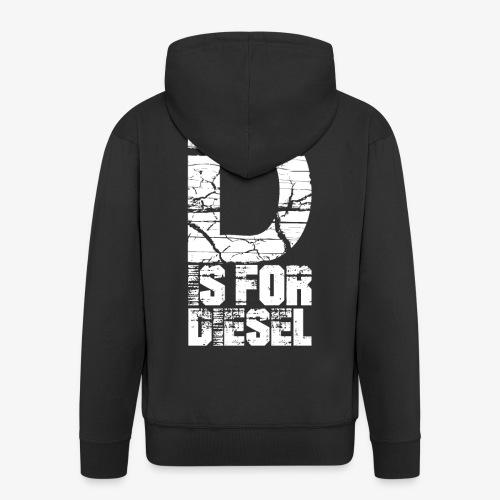 D is for Diesel I Dieselholics - Männer Premium Kapuzenjacke