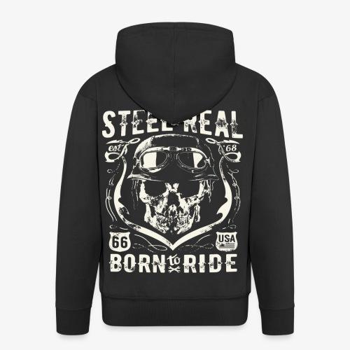 Avez-No Fear Is Real Steel Born to Ride is 68 - Veste à capuche Premium Homme