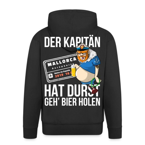 Bier T-shirt Der Kapitän hat Durst - Mallorca 2019 - Männer Premium Kapuzenjacke