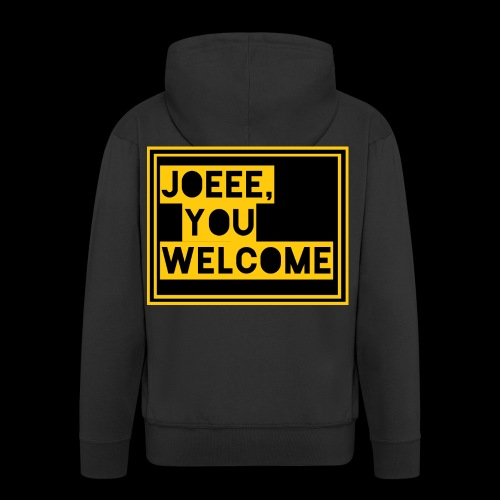Joeee, you welcome - Mannenjack Premium met capuchon