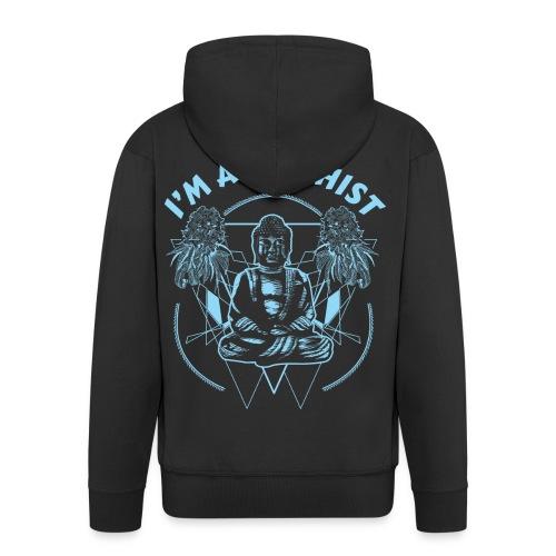 Im a budhist - Premium Hettejakke for menn