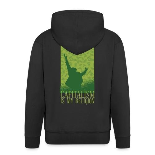 Kapitalismus ist meine Religion. - Männer Premium Kapuzenjacke