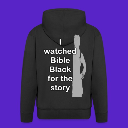 I watched Bible Black for the story - Felpa con zip Premium da uomo
