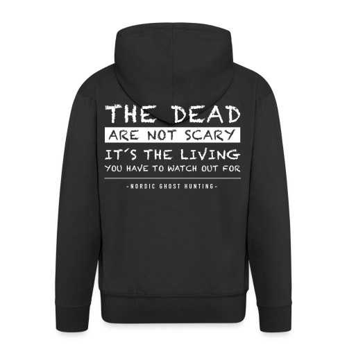 The dead are not scary - Premium-Luvjacka herr