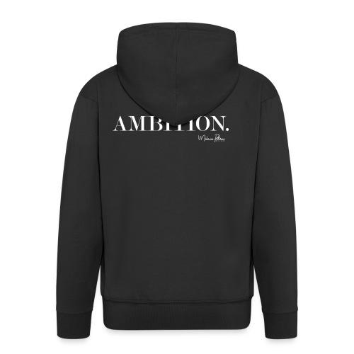 AMBITION - Veste à capuche Premium Homme
