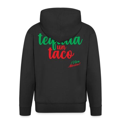 Un Tequila Un Taco - Chaqueta con capucha premium hombre