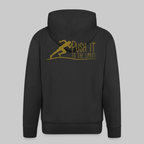 Push it to the limit Man - Männer Premium Kapuzenjacke