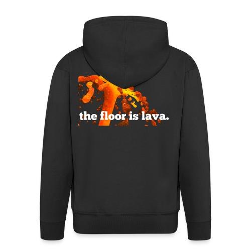 the floor is lava - Männer Premium Kapuzenjacke