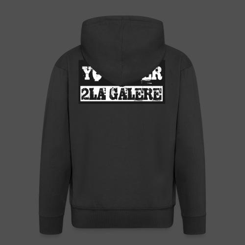 youtuber2lagalère - Veste à capuche Premium Homme