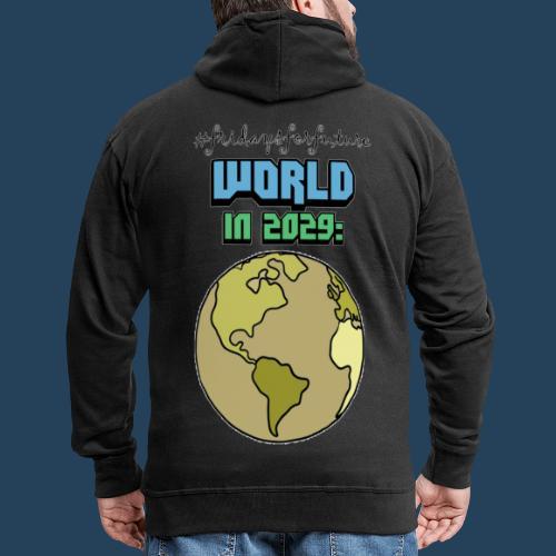 World in 2029 #fridaysforfuture #timetravelcontest - Männer Premium Kapuzenjacke
