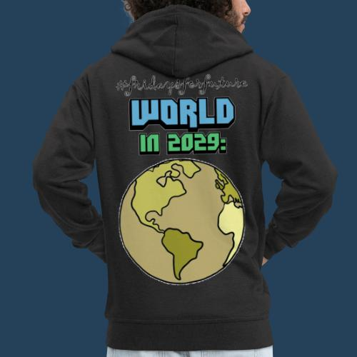 World in 2029 #fridaysforfuture #timetravelcontest - Männer Premium Kapuzenjacke