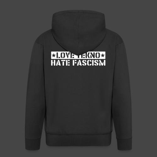 239003 - LOVE TEKNO HATE FASCISM - Veste à capuche Premium Homme