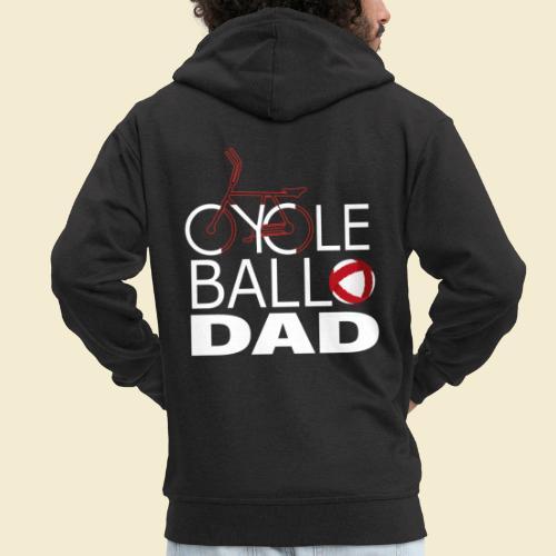 Radball   Cycle Ball Dad - Männer Premium Kapuzenjacke