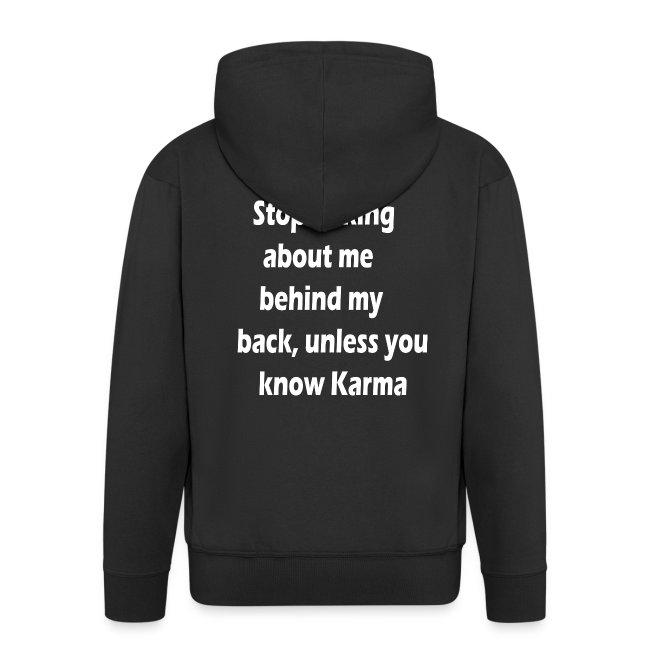 Stop talking behind my back