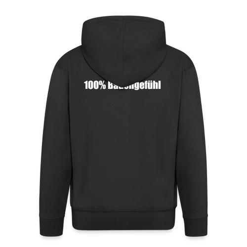 100% Bauchgefühl - Männer Premium Kapuzenjacke