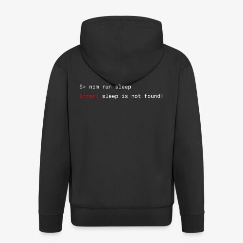 Sleep is not found programming humor (white) - Men's Premium Hooded Jacket