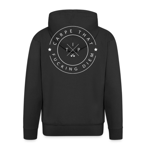 Carpe that f*cking diem - Men's Premium Hooded Jacket