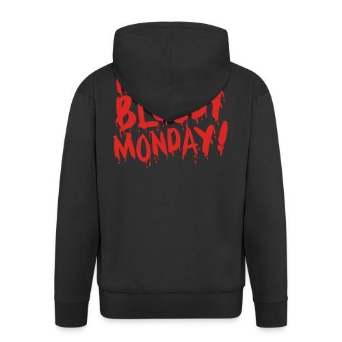 Monday Bloody Monday! - Mannenjack Premium met capuchon
