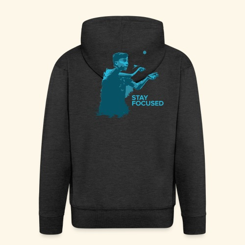 Stay Focused and enjoy the game ping pong - Männer Premium Kapuzenjacke
