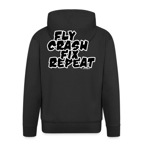FlyCrashFixRepeat signed - Men's Premium Hooded Jacket