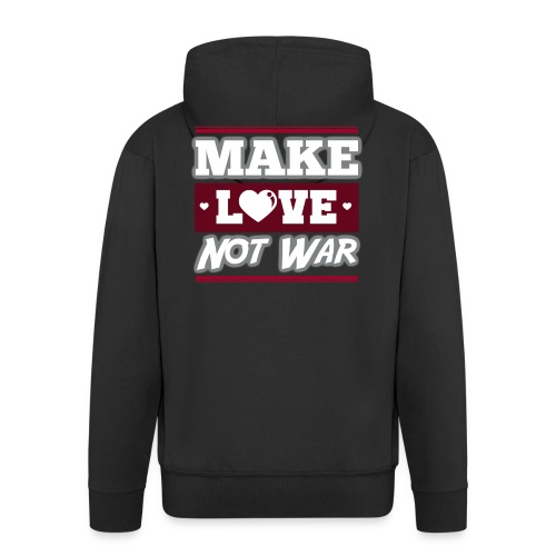 Make_love_not_war by Lattapon - Herre premium hættejakke
