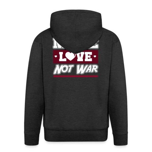 Make_love_not_war by Lattapon - Herre premium hættejakke