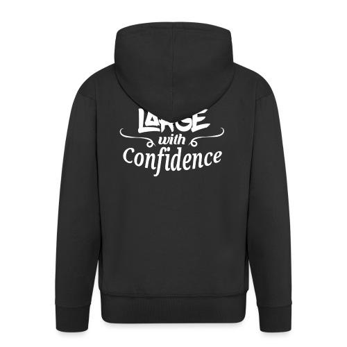 Walkin' Large With Confidence Men's Shirt - Men's Premium Hooded Jacket