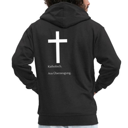 Katholisch. Aus Überzeugung. - Männer Premium Kapuzenjacke