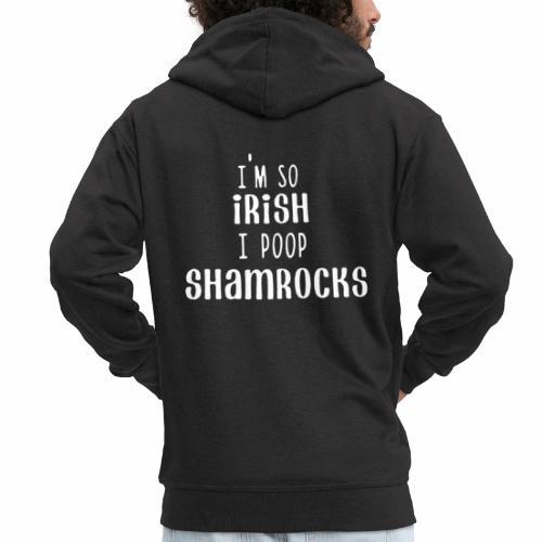 I m So Irish I Poop Shamrocks Funny - Männer Premium Kapuzenjacke