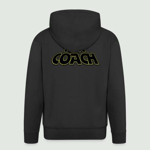 je suis ton coach - Veste à capuche Premium Homme