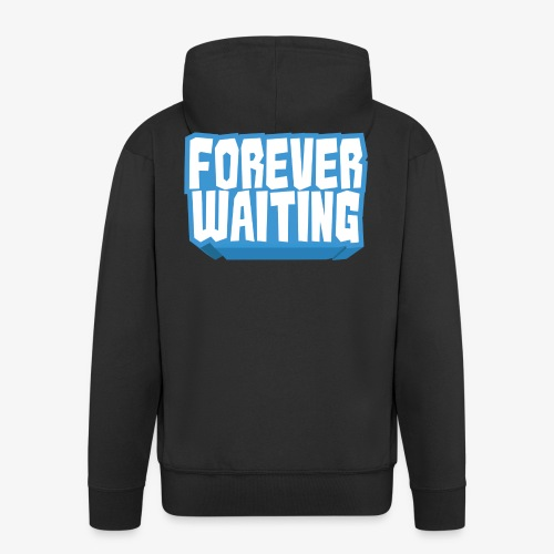 Forever Waiting - Men's Premium Hooded Jacket