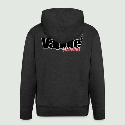 vapote addict - Veste à capuche Premium Homme