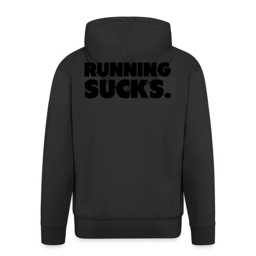 Running Sucks - Miesten premium vetoketjullinen huppari