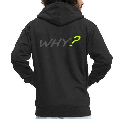 WHY? - Premium-Luvjacka herr