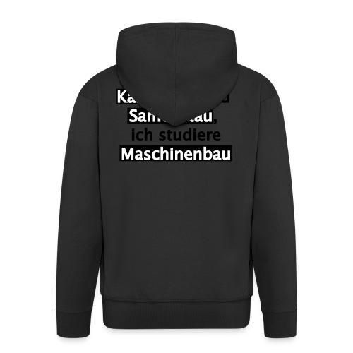 Student--Maschinenbau--T-Shirt--Spruch--white - Männer Premium Kapuzenjacke