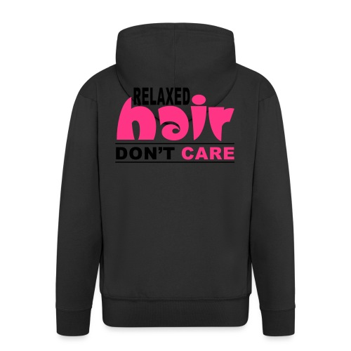 Relaxed Hair Don't Care - Men's Premium Hooded Jacket