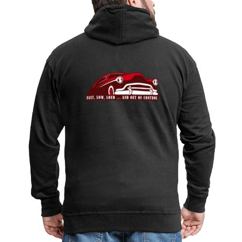 Kustom Car - Fast, Low, Loud ... And Out Of Contro - Männer Premium Kapuzenjacke
