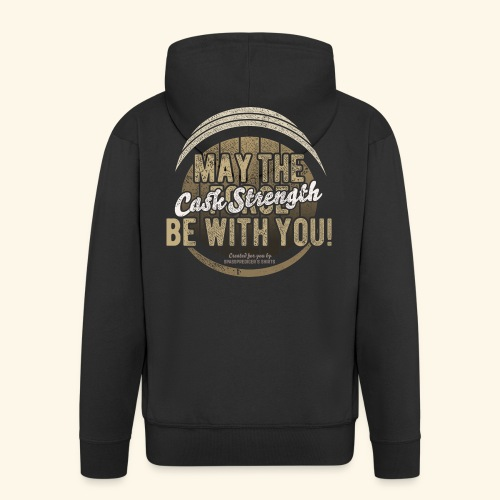 Whisky Design May The Cask Strength Be With You! - Männer Premium Kapuzenjacke