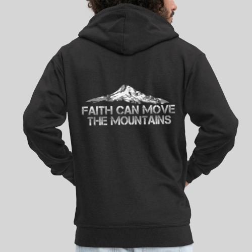 faith can move the mountains aus Matthäus 17,20 - Männer Premium Kapuzenjacke