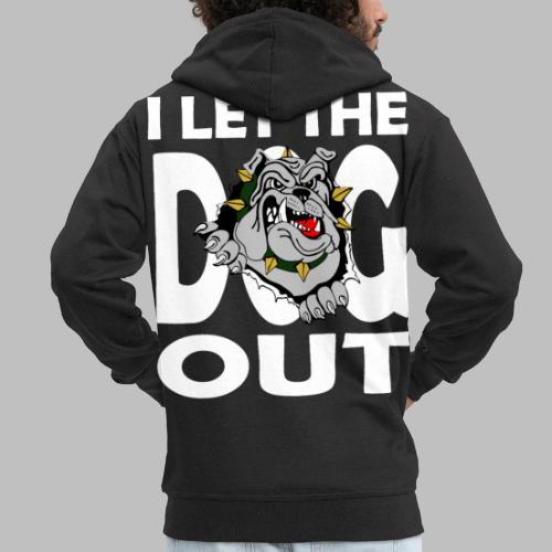 Hund i let the DOG out Bulldogge Hundebesitzer - Männer Premium Kapuzenjacke