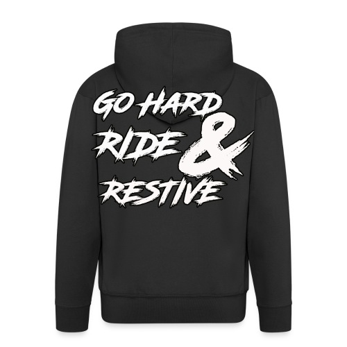 Go hard - Men's Premium Hooded Jacket