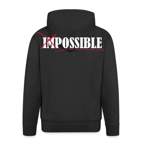 Impossible, Motivation, Training, Fitness, Running - Männer Premium Kapuzenjacke