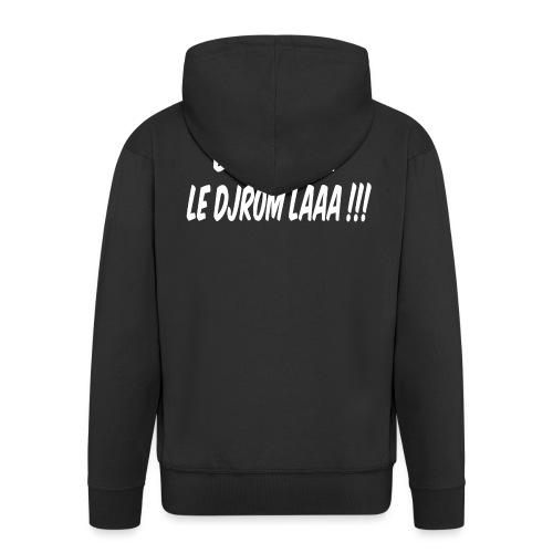 BOTOKOIN LE DJROM LAAAA !!! - Veste à capuche Premium Homme