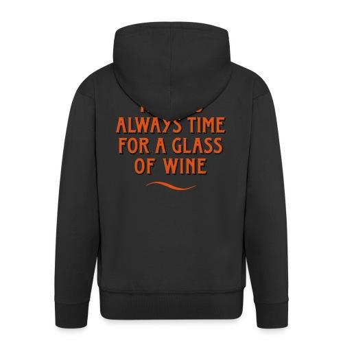 always Time for a Glass of Wine Wein Reben Trauben - Men's Premium Hooded Jacket