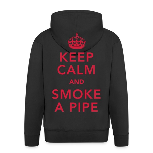 Keep Calm And Smoke A pipe - Men's Premium Hooded Jacket