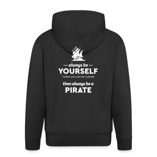 Be a pirate! (light version) - Men's Premium Hooded Jacket