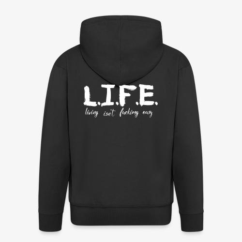 Life isn´t f*ing easy - Männer Premium Kapuzenjacke