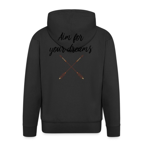 Aim for your Dreams - Miesten premium vetoketjullinen huppari