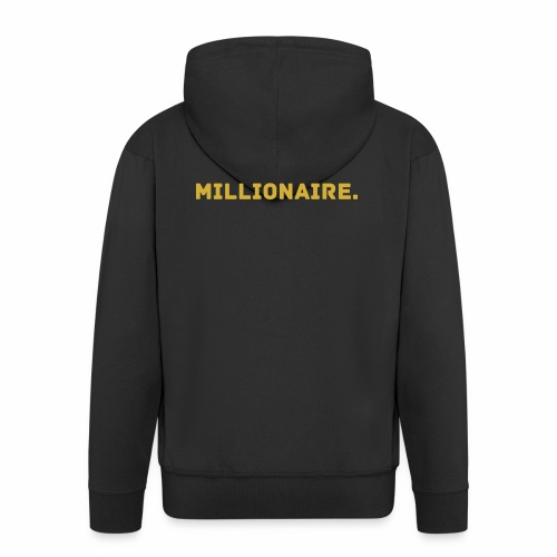Millionaire. GOLD Edition - Men's Premium Hooded Jacket